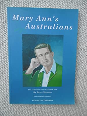 Mary Ann's Australians: the Australian Tour of: Peter Mahony