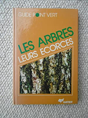 Les Arbres, Leurs Ecorces ['trees and their: Hugues Vaucher