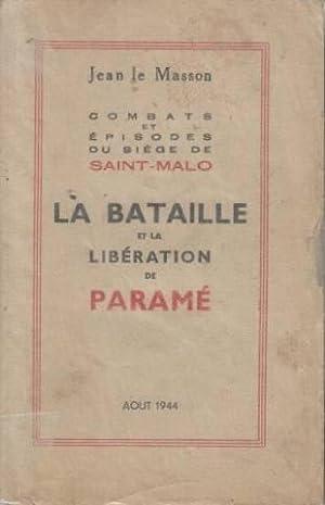 La bataille et la liberation de parame,: Jean Le Masson