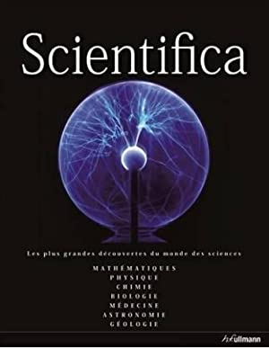 Scientifica, le guide universel du monde de: Collectif