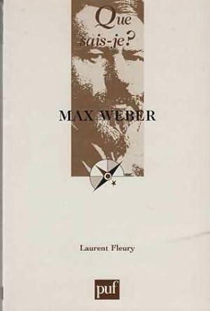 Max Weber: Fleury Laurent
