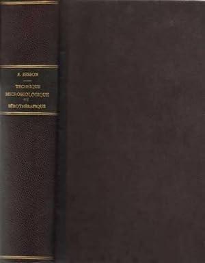 Technique microbiologique et sérothérapique (microbes pathogènes de: Albert Besson