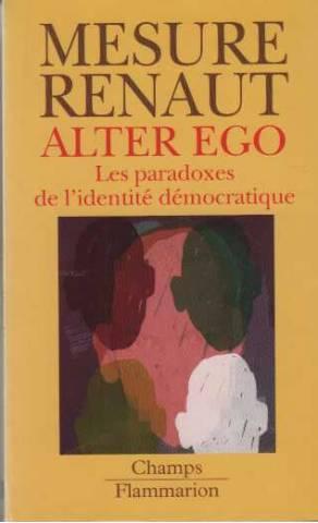 Alter Ego : Les Paradoxes de l'identité: Sylvie Mesure