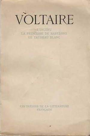 L'ingénu-la princesse de babylone - le taureau: Voltaire