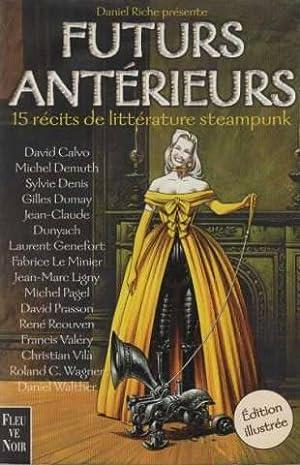 Futurs antérieurs, 15 recits de litterature steampunk: David Calvo, Michel