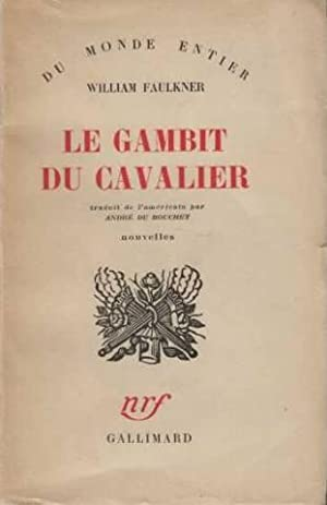 Le gambit du cavalier: William Faulkner