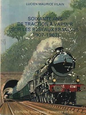 Soixante ans de traction a vapeur sur: Lucien Maurice Vilain