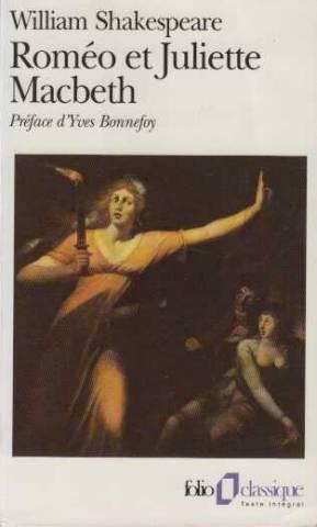 Roméo et Juliette / Macbeth: William Shakespeare