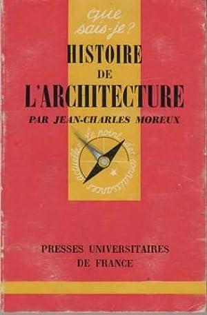 Histoire de l'architecture: Jean Charles Moreux