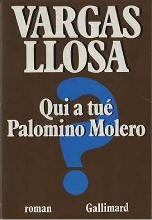 Qui a tué Palomino Molero ?: Llosa Vargas