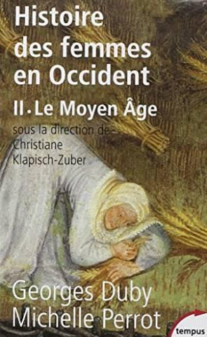 Histoire des femmes en Occident, tome 2: Duby Georges, Perrot