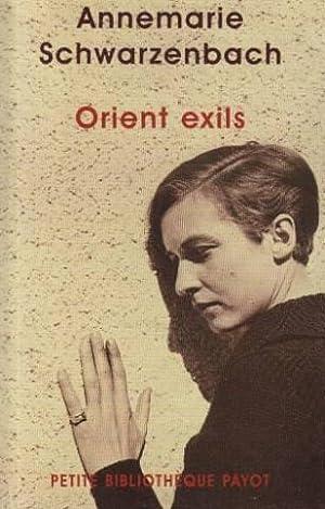 Orient Exils: Schwarzenbach Annemarie