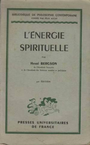 L'energie spirituelle: Henri Bergson