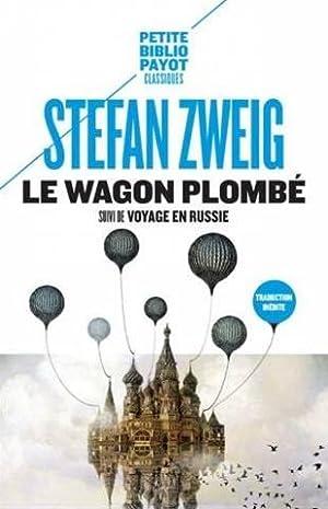 Le wagon plombé : Suivi de Voyage: Zweig Stefan, Dullin