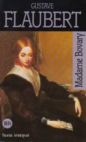 Madame Bovary: Flaubert Gustave