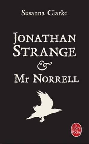 Jonathan Strange et Mr Norrell: Clarke Susanna, Philippe