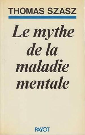 Le Mythe de la maladie mentale: Thomas Stephen Szasz