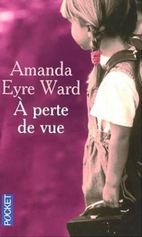 A perte de vue: Amanda Eyre Ward,