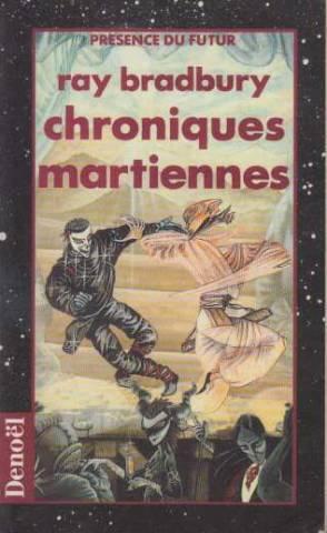 Chroniques martiennes: Ray Bradbury