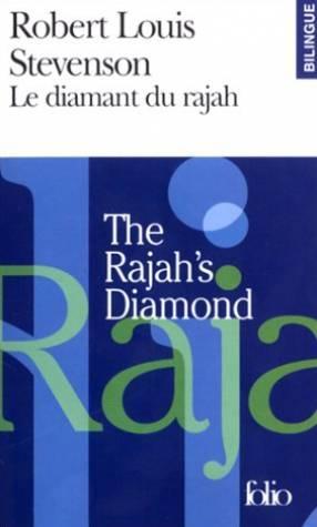 Le Diamant du rajah / The Rajah's: Stevenson Robert Louis,