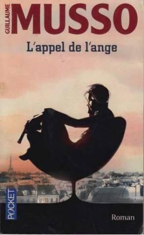 L'Appel de L'Ange: Guillaume Musso