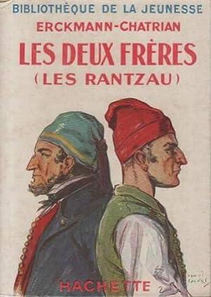 Les deux freres (les rantzau): Erckmann- Chatrian