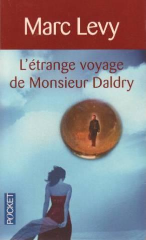 L'Etrange Voyage de Monsieur Daldry: Marc Levy