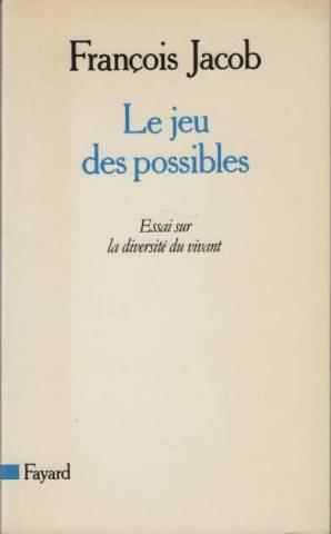 Le jeu des possibles - essai sur: Jacob François