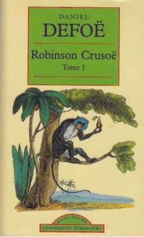 Robinson Crusoé tome 1: Daniel Defoë