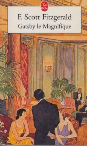 Gatsby Le Magnifique: Fitzgerald Francis Scott