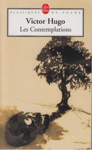 Les Contemplations By Victor Hugo Le Livre De Poche
