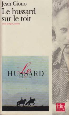 Le Hussard Sur Le Toit: Jean Giono