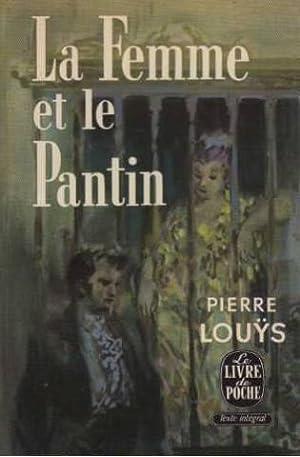 La femme et le pantin: Pierre Louys