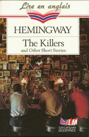 The killers : and other short stories