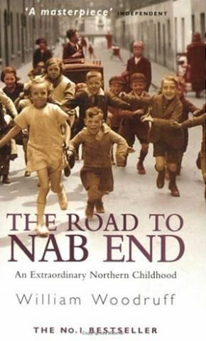 The Road to Nab End: A Lancashire Childhood