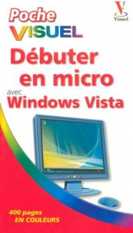 Débuter en micro avec Windows Vista