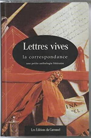 Lettres vives: La correspondance : une petite: Trebaol