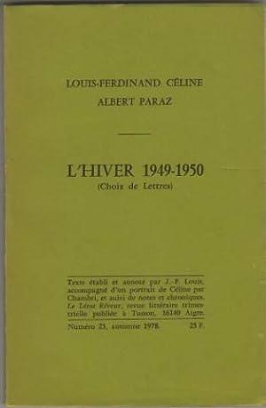 Choix de lettres de l'hiver 1949-1950: Louis Ferdinand Celine, Albert Paraz