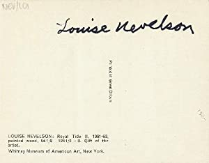 Signed Post Card Reproduction, 8vo, n.p., n.d.: NEVELSON, LOUISE