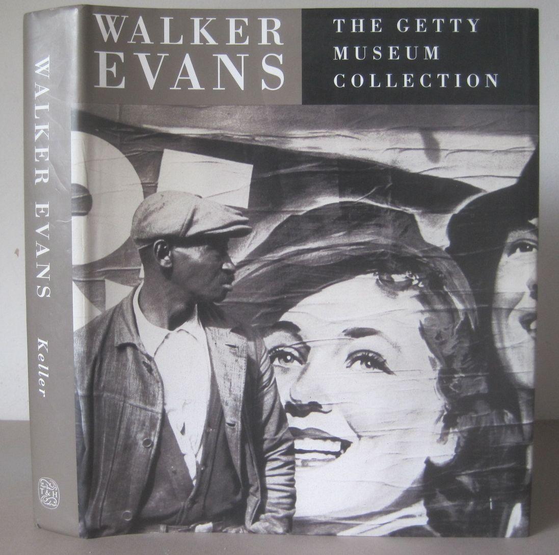 Walker Evans: The Getty Museum Collection.: Evans, Walker] Keller, Judith (Editor)