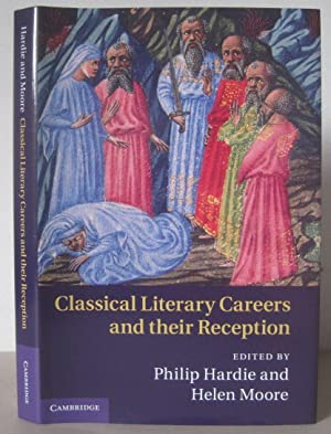 Classical Literary Careers and their Reception.