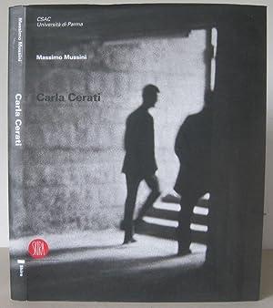Carla Cerati.: Cerati, Carla 1927-] & Bianchino, Gloria & Massimo Mussini.