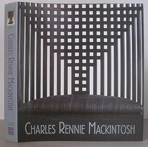 Charles Rennie Mackintosh.: Mackintosh, Charles Rennie 1868-1928] Kaplan, Wendy (Editor)