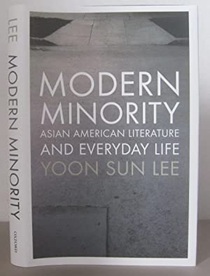 Modern Minority: Asian American Literature and Everyday Life.