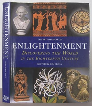 Enlightenment: Discovering the World in the Eighteenth Century.