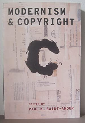 Modernism and Copyright. [Modernist Literature and Culture]