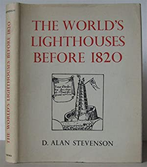 The World's Lighthouses Before 1820.: STEVENSON, D. ALAN.