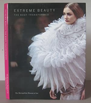 Extreme Beauty: The Body Transformed.