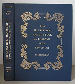 The Illustrator and the Book in England from 1790-1914.
