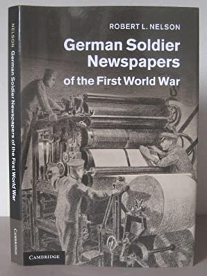 German Soldier Newspapers of the First World War.